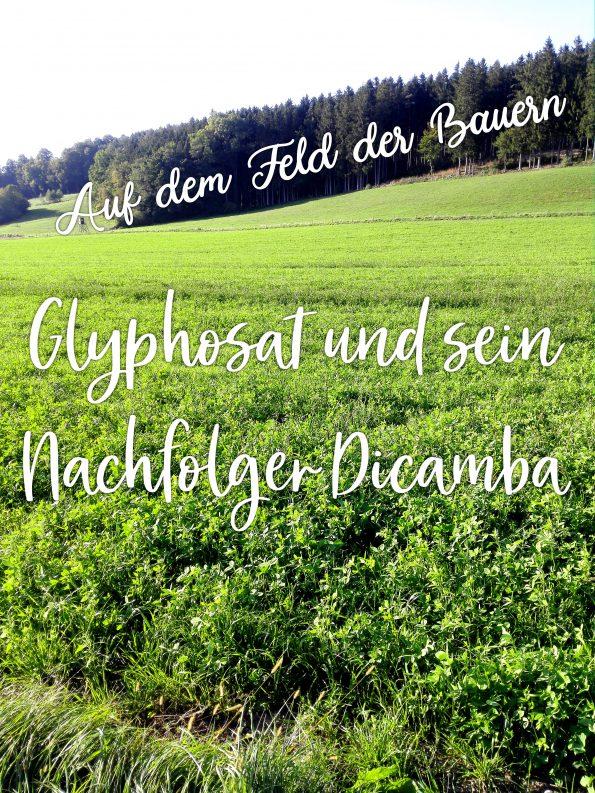 Glyphosat und Dicamba