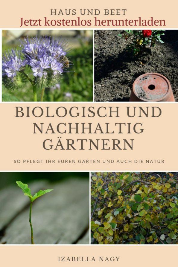 Nachhaltig und biologisch gärtnern