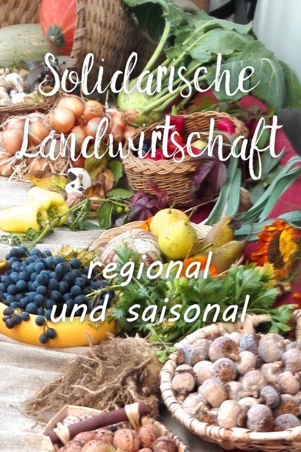 Solawi. Solidarische Landwirtschaft regional und saisonal einkaufen