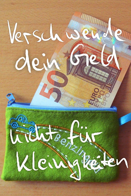 Verschwende nicht dein Geld für Kleinigkeiten