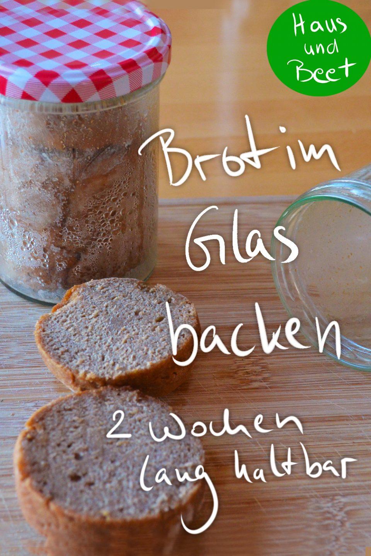 Geschenke im Glas Brot im Glas backen