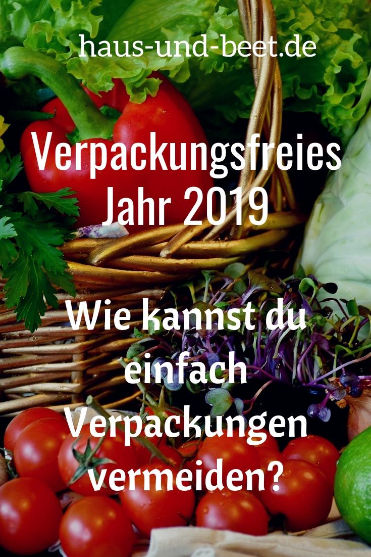 Verpackungsfreies Jahr 2019, verpackungsfrei einkaufen