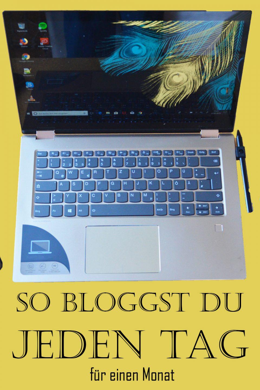 1 Monat jeden Tag bloggen