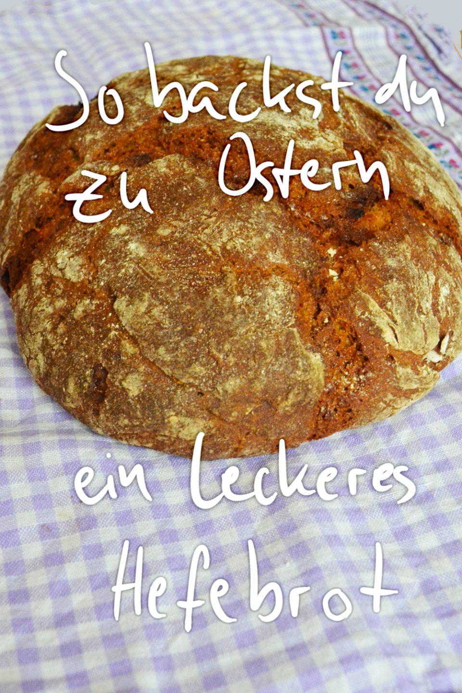 Hefebrot backen Ostern