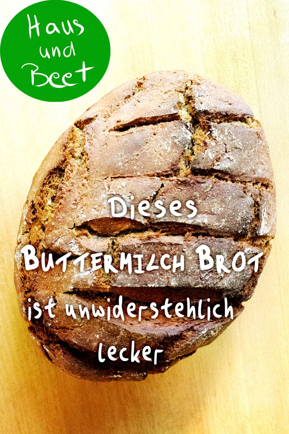 Buttermilch Brot