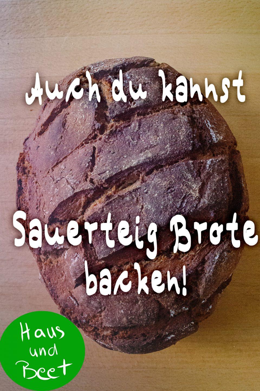 Sauerteig Brot backen