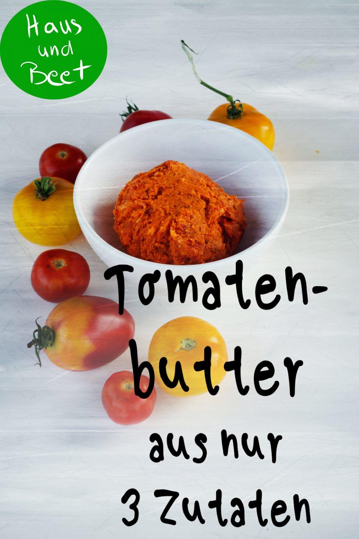 Tomatenbutter mit 3 Zutaten