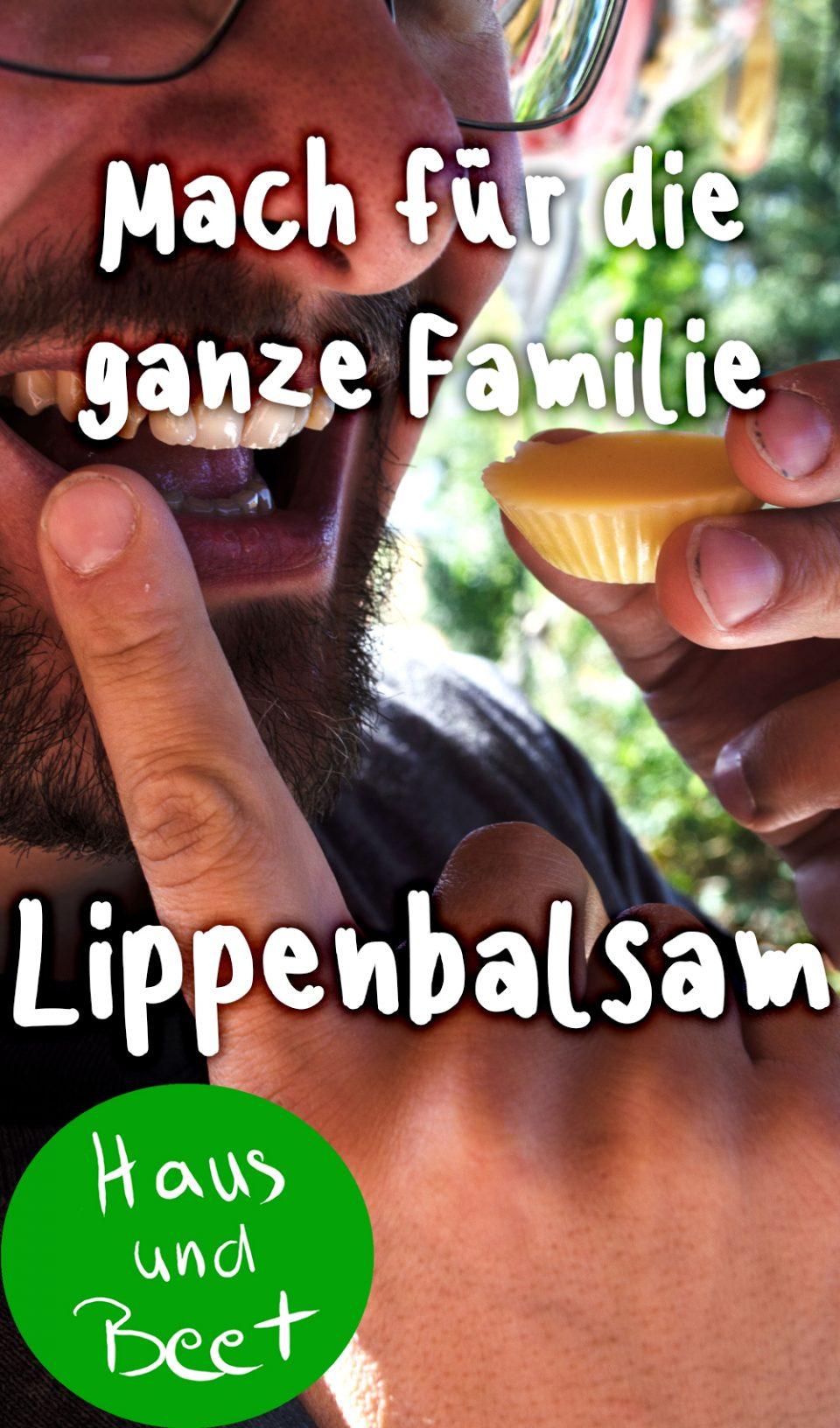 Lippenbalsam selber machen für Familie