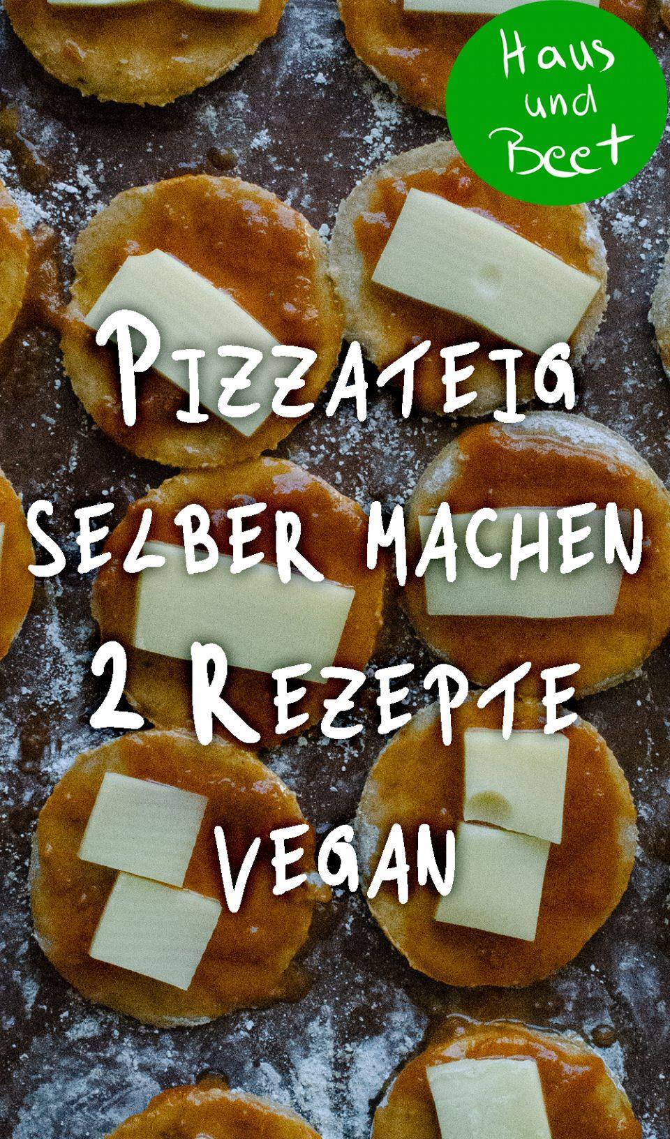Pizzateig selber machen vegan