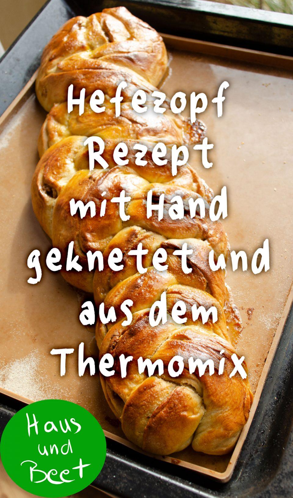 Hefezopf Rezept