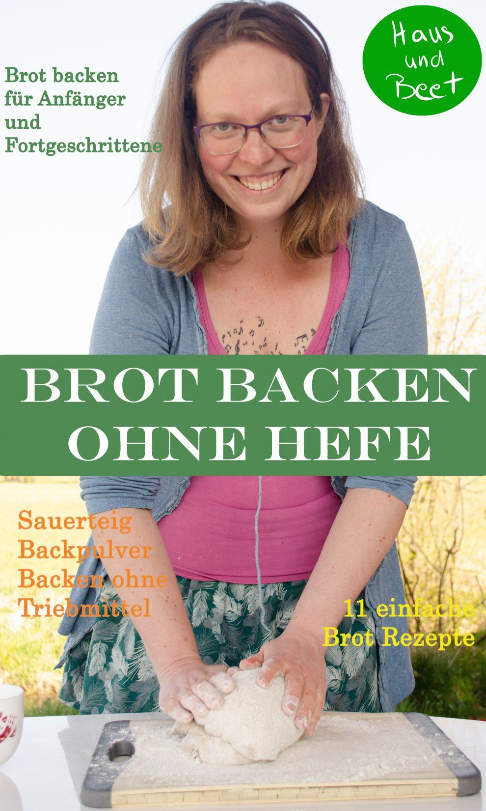 Brot backen ohne Hefe E-Book von Haus und Beet